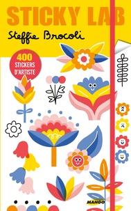 Steffie Brocoli - Sticky Lab - 400 stickers d'artiste.
