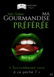 Stefy Québec - Ma Gourmandise Préférée, tome 2.