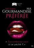Stefy Québec - Ma Gourmandise Préférée, tome 4.