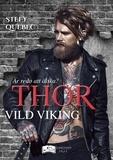 Stefy Québec - Thor - Vild Viking.