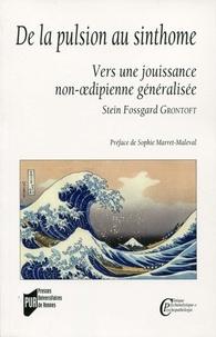 Stein Fossgard Grontoft - De la pulsion au sinthome - Vers une jouissance non-oedipienne généralisée.
