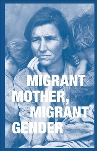 Stein Sally - Migrant mother, migrant gender.