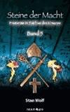 Steine der Macht - Band 5 - Finsternis im Zeichen des Kreuzes.