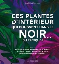 Liens gratuits sur les livres électroniques Ces plantes d'intérieur qui poussent dans le noir par Steinkopf lisa Eldred (French Edition) 9782035966971 ePub MOBI