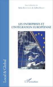 Stela Raytcheva et Gilles Rouet - Les entreprises et l'intégration européenne.