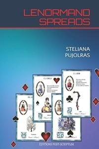 Steliana Pujolras - Lenormand spreads.