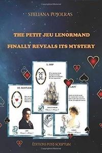 Steliana Pujolras - The petit jeu lenormand finally reveals its mystery.