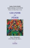 Stélio Farandjis et André Gallego - Grandir ou Périr - Pour l'Humanité, c'est l'heure du choix.