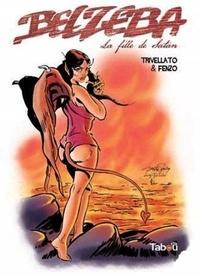 Stelio Fenzo et Paolo Trivellato - Belzéba, la fille de Satan.