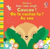 Stella Baggott - Coucou ! Où te caches-tu ? Au zoo.