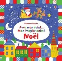 Stella Baggott - Mon imagier animé Noël.
