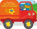 Stella Baggott - Voilà le camion !.