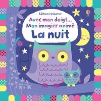 Stella Bagott - Mon imagier animé La nuit.