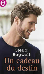 Stella Bagwell - Un cadeau du destin.