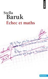 Stella Baruk - Echec et maths.