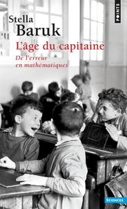 Stella Baruk - L'âge du capitaine - De l'erreur en mathématiques.