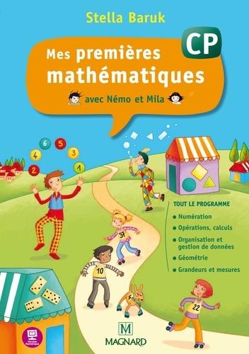 Stella Baruk - Mes premières mathématiques avec Némo et Mila CP.