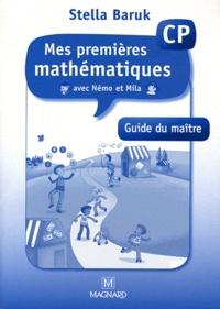 Stella Baruk - Mes premières mathématiques avec Némo et Mila CP - Guide du maître.