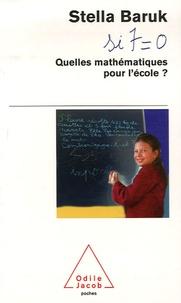 Stella Baruk - Quelles mathématiques pour l'école ? - Si 7=0.