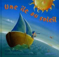 Stella Blackstone et Nicoletta Ceccoli - Une île au soleil.