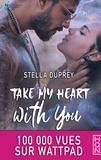 Stella Duprey - Take My Heart With You.
