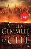 Stella Gemmell - La Cité Tome 1 : .