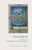 Stella Ghervas et François Rosset - Lieux d'Europe - Mythes et limites.