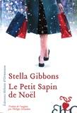 Stella Gibbons - Le petit sapin de Noël.