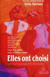 Stella Harrison - Elles ont choisi - Les homosexualités féminines.