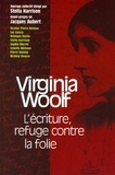 Stella Harrison - Virginia Woolf - L'écriture refuge contre la folie.
