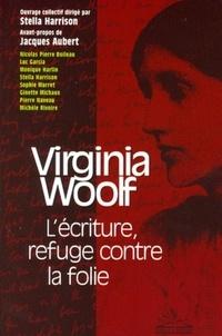 Stella Harrison - Virginia Woolf - L'écriture refuge contre la folie.