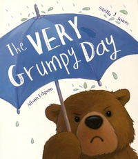 Stella-J Jones et Alison Edgson - The Very Grumpy Day.