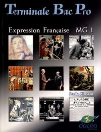 Stella Kluscar - Expression française MG 1 Tle Bac Pro.