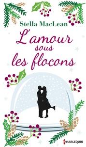 Stella MacLean - L'amour sous les flocons - Une romance de Noël en édition collector , le cadeau de Noël idéal !.