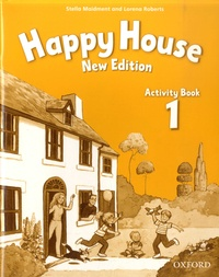 Stella Maidment et Lorena Roberts - Happy House - Activity Book 1.