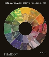 Stella Paul - Chromaphilia - The story of colour in art.