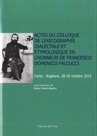 Stella Retali-Medori - Actes du colloque de lexicographie dialectale et étymologique en l'honneur de Francesco Domenico Falcucci.