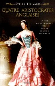 QUATRE ARISTOCRATES ANGLAISES. La vie mouvementée des soeurs Lennox, 1740-1832.pdf