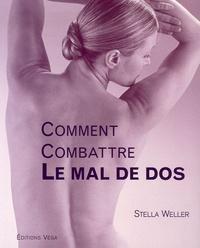 Stella Weller - Comment combattre le mal de dos.
