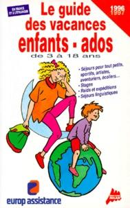 Stella Ziegler et Josette Sicsic - Le guide des vacances enfants-ados - [1996-1997].