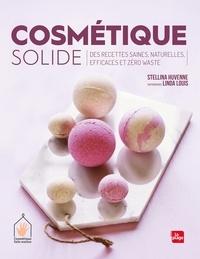 Stellina Huvenne - Cosmétique solide - Des recettes saines, naturelles, efficaces et zéro waste.