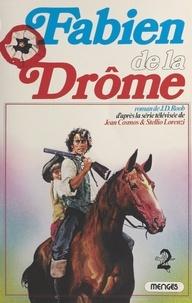 Stellio Lorenzi et Jean Cosmos - Fabien de la Drôme.