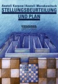 Stellungsbeurteilung und Plan.