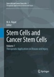 M. A. Hayat - Stem Cells and Cancer Stem Cells, Volume 7 - Therapeutic Applications in Disease and Injury.