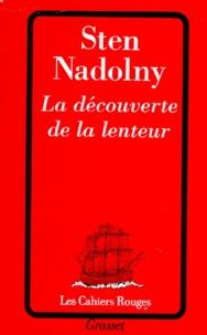 Sten Nadolny - La découverte de la lenteur.