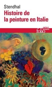 Stendhal - Histoire de la peinture en Italie.
