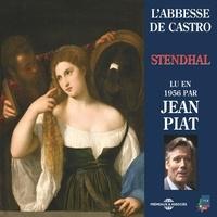 Stendhal et Jean Piat - L'abbesse de Castro - Lu en 1956.