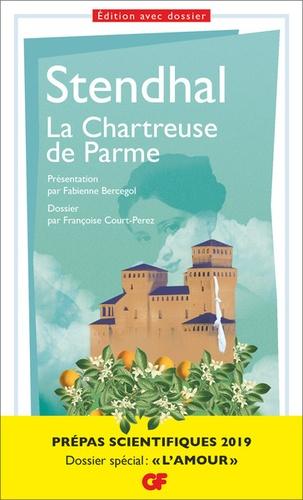 La Chartreuse de Parme. Prépas scientifiques  Edition 2019
