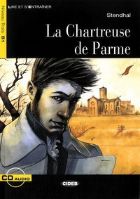 Stendhal - La Chartreuse de Parme. 1 CD audio