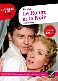 Stendhal et Olivier Bara - Le Rouge et le Noir - suivi du parcours « Le personnage de roman, esthétiques et valeurs ».